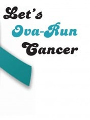 Let's Ova-Run Cancer