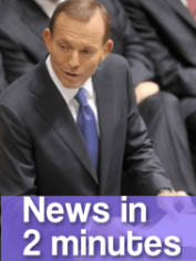 tony abbott news in 2 minutes
