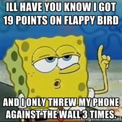 flappy bird sponge bob In Memoriam: The life and death of Flappy Bird.