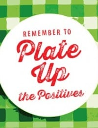 plate up the positives