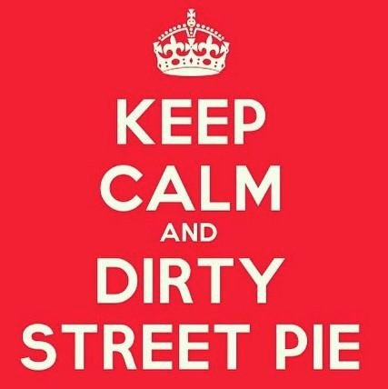I have to actually put the Dirty Street Pie in my mouth?