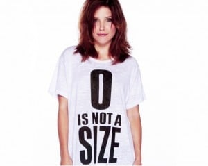 sophia bush zero is not a size  300x239 The clothing company selling t shirts that tell young girls to eat less.