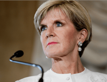 Julie Bishop: Always challenge the view that a female life is less valuable than a male life.