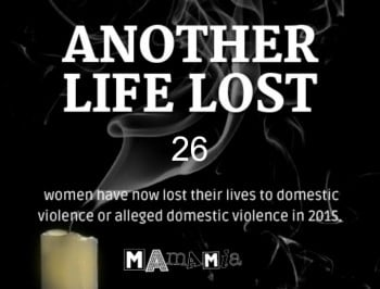 We have lost another woman to alleged domestic violence.