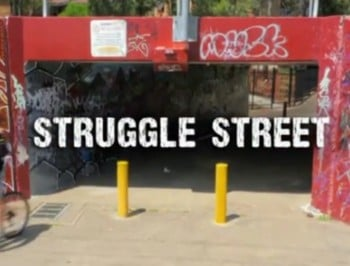 struggle street FEATURE