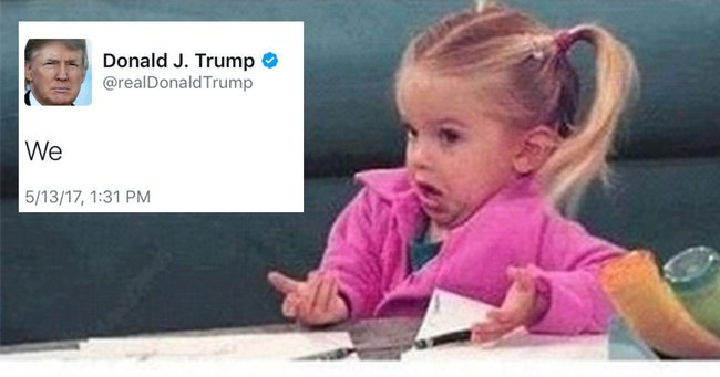 President Trump tweeted then deleted a single word. The Internet couldn't handle it.