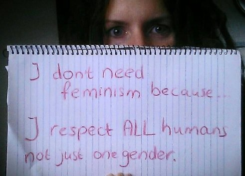 Hmmm, yes. You know what feminism doesn't do? Only respect one gender. Feminists believe that men and women should have equal rights.