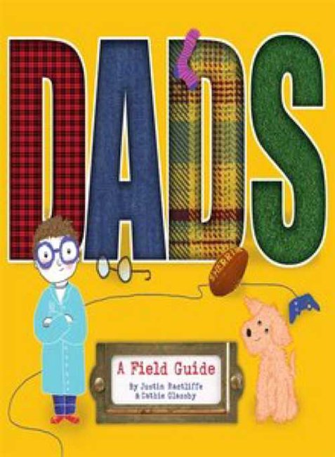 DADS: A Field Guide - Justin Ractliffe & Cathie Glassby