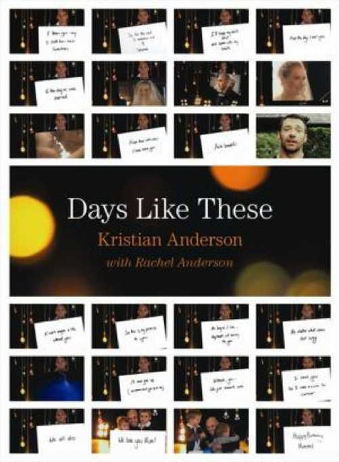 Days Like These - Kristian Anderson & Rachel Anderson