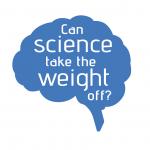 www.CanScienceTakeTheWeightOff.com