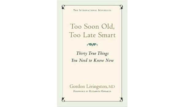 too-soon-old-too-late-smart