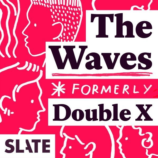 best podcasts women The Waves