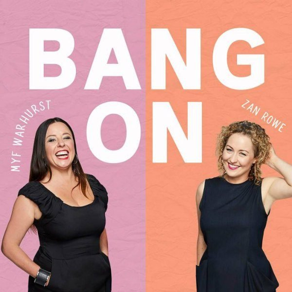 best podcasts women bang on