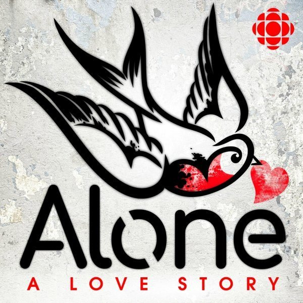 best podcasts women Alone A Love Story