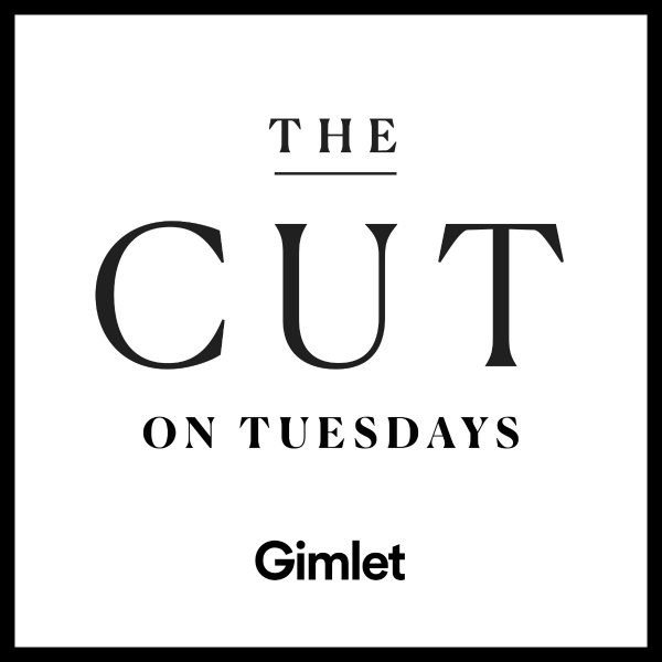 best podcasts women The Cut